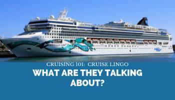 cruising 101 cruise talk