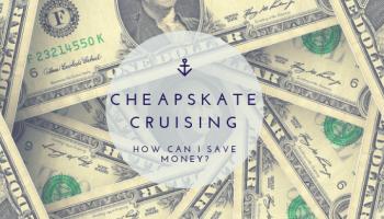 Saving money cruising