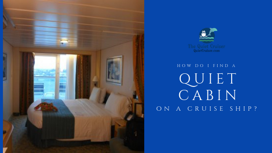 Quiet Cabin on a cruise ship