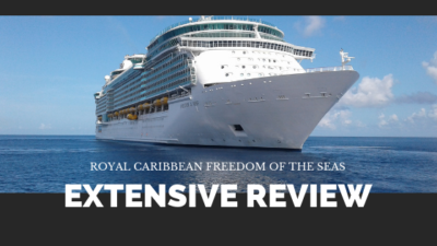 Freedom of the Seas ExtensiveReview