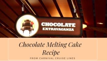 Carnival Chocolate Melting cake recipe