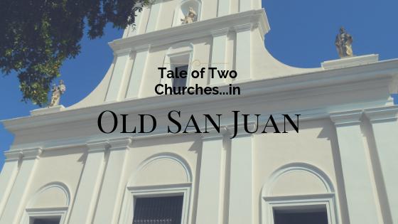 Old San Juan Puerto Rico church