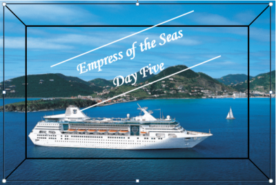 Day Five on Empress of the Seas – the saddestday!